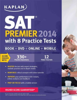 Kaplan SAT Premier 2014: With 8 Practice Tests