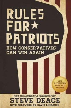 Rules for Patriots: How Conservatives Can Win Again (Paperback)