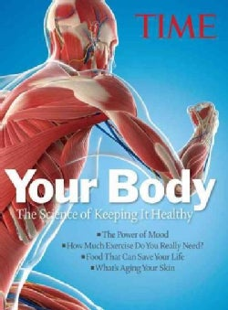 Your Body: The Science of Keeping It Healthy (Hardcover)