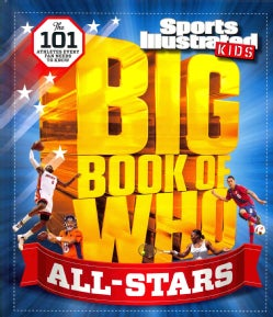 Sports Illustrated Kids Big Book of Who All-stars (Hardcover)
