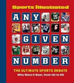 Any Given Number: The Ultimate Sports Debate: Who Wore It Best, from 00 to 99 (Hardcover)