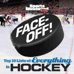 Face-Off!: Top 10 Lists of Everything in Hockey (Hardcover)
