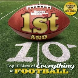 1st and 10: Top 10 Lists of Everything in Football (Hardcover)