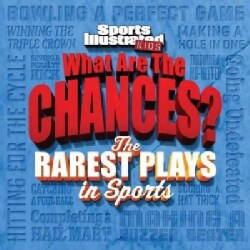 What Are the Chances?: The Wildest Plays in Sports (Paperback)