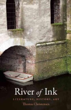 River of Ink: Literature, History, Art (Paperback)