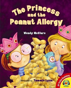 The Princess and the Peanut Allergy (Hardcover)