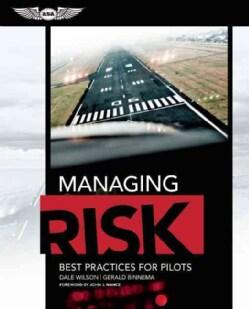 Managing Risk: Best Practices for Pilots (Paperback)