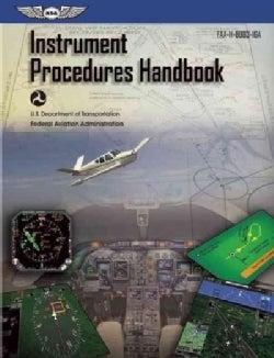 Instrument Procedures Handbook 2015 (Paperback)