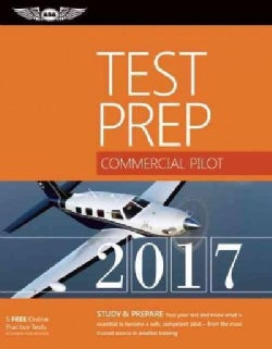 Commercial Pilot Test Prep 2017: Study & Prepare: Pass Your Test and Know What Is Essential to Become a Safe, Com... (Paperback)
