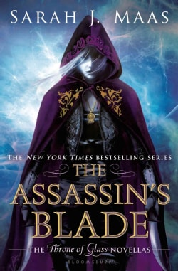 The Assassin's Blade: The Throne of Glass Novellas (Hardcover)