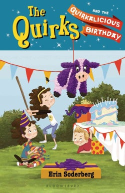 The Quirks and the Quirkalicious Birthday (Hardcover)