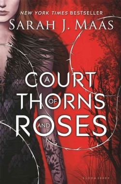 A Court of Thorns and Roses (Hardcover)