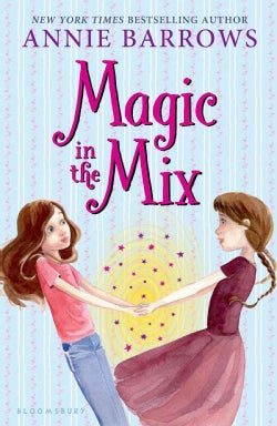 Magic in the Mix (Hardcover)