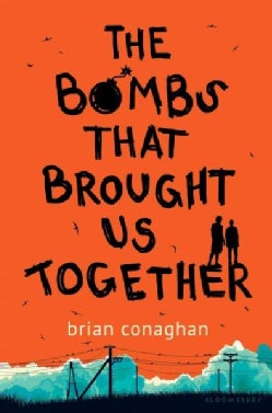 The Bombs That Brought Us Together (Hardcover)