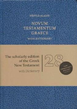 Novum Testamentum Graece: Nestle-Aland: With Dictionary (Hardcover)