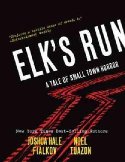 Elk's Run: A Tale of Small Town Horror (Hardcover)