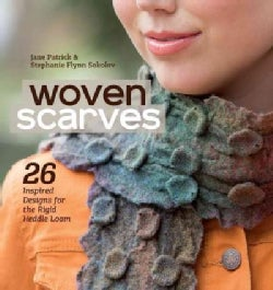 Woven Scarves: 26 Inspired Designs for the Rigid Heddle Loom (Paperback)