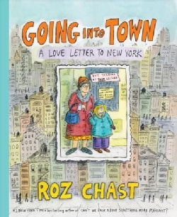 Going into Town: A Love Letter to New York (Hardcover)
