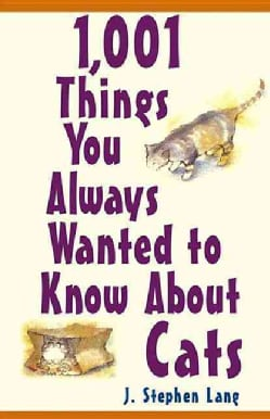 1,001 Things You Always Wanted to Know About Cats (Hardcover)