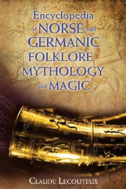 Encyclopedia of Norse and Germanic Folklore, Mythology, and Magic (Hardcover)