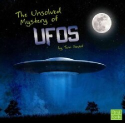 The Unsolved Mystery of UFOs (Hardcover)