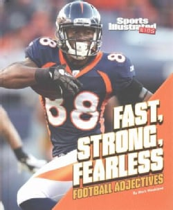 Fast, Strong, Fearless: Football Adjectives (Hardcover)