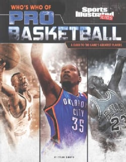 Who's Who of Pro Basketball: A Guide to the Game's Greatest Players (Hardcover)