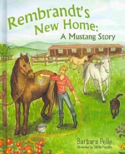 Rembrandt's New Home: A Mustang Story (Hardcover)