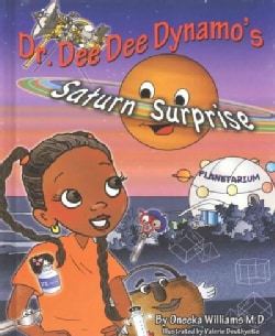Dr. Dee Dee Dynamo's Saturn Surprise (Hardcover)