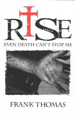 Rise: Even Death Can't Stop Me (Hardcover)