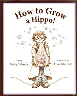 How to Grow a Hippo (Hardcover)