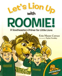 Let's Lion Up With Roomie!: A Southeastern Primer for Little Lions (Hardcover)