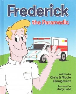 Frederick the Paramedic (Hardcover)
