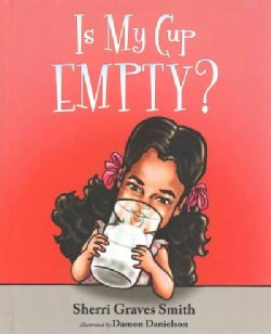 Is My Cup Empty? (Hardcover)