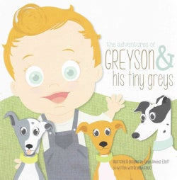 The Adventures of Greyson & His Tiny Greys (Board book)