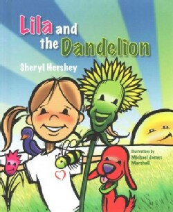 Lila and the Dandelion (Hardcover)