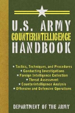 U.S. Army Counterintelligence Handbook (Paperback)