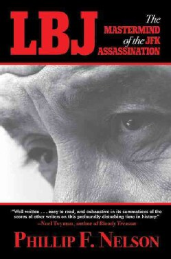 LBJ: The Mastermind of the JFK Assassination (Paperback)