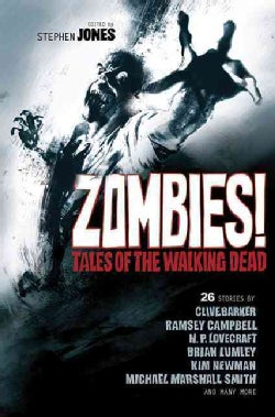 Zombies!: Tales of the Walking Dead (Paperback)
