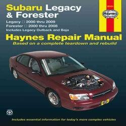 Haynes Subaru Legacy and Forester Automotive Repair Manual: Subaru Legacy 2000 Through 2009 - Forester 2000 Throu... (Paperback)