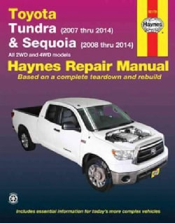 Haynes Toyota Tundra & Sequoia Automotive Repair Manual: Model Covered: Toyota Tundra - 2007 Thru 2014, Toyota Se... (Paperback)