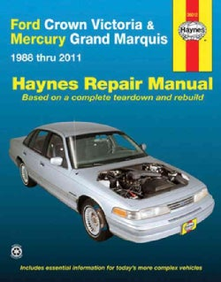 Haynes Ford Crown Victoria & Mercury Grand Marquis 1988 Thru 2011 Automotive Repair Manual (Paperback)