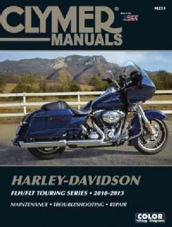 Clymer Manuals Harley-Davidson FLH/FLT Touring Series 2010-2013 (Paperback)