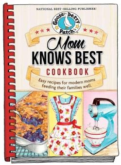 Mom Knows Best Cookbook (Hardcover)