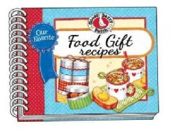 Our Favorite Food Gifts (Paperback)