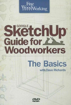 Fine Woodworking Google SketchUp for Woodworkers: The Basics (DVD-ROM)