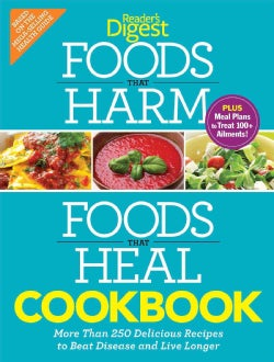 Foods That Harm, Foods That Heal Cookbook: More Than 250 Delicious Recipes to Beat Disease and Live Longer (Paperback)