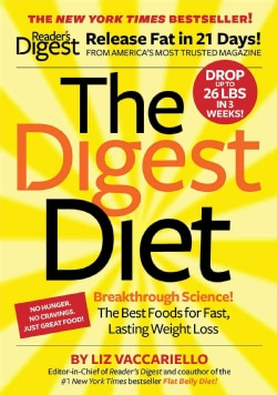 The Digest Diet: The Best Foods for Fast, Lasting Weight Loss (Paperback)