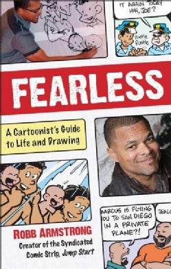 Fearless: A Cartoonist's Guide to Life (Hardcover)