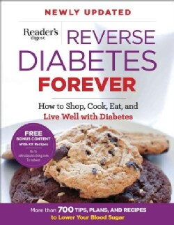 Reverse Diabetes Forever: How to Shop, Cook, Eat, and Live Well With Diabetes (Paperback)